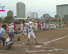川崎市学童軟式野球たまなみ大会ほか 7/27放送内容